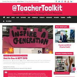 What We Saw At BETT 2019