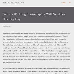 What a Wedding Photographer Will Need For The Big Day