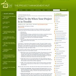 What To Do When Your Project Is in Trouble