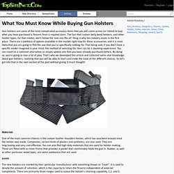 What You Must Know While Buying Gun Holsters