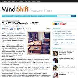 What Will Be Obsolete in 2020?