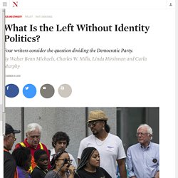 What Is the Left Without Identity Politics?