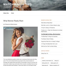 What Women Really Want by Professional Matchmakers