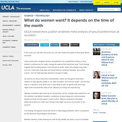 What do women want? It depends on the time of the month