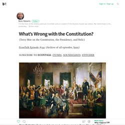 What's Wrong with the Constitution? – Medium
