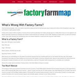 What's Wrong With Factory Farms? - Factory Farm Map