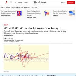 What If We Wrote the Constitution Today?