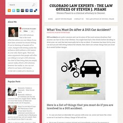 What You Must Do After A DUI Car Accident? ~ Colorado Law Experts - The Law Offices Of Steven J. Pisani