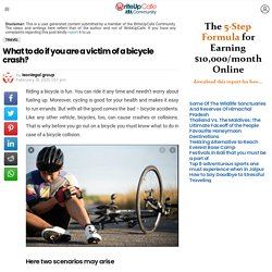 What to do if you are a victim of a bicycle crash?