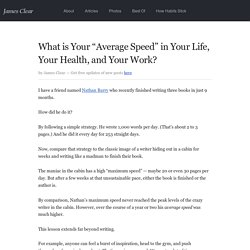 "What is Your ""Average Speed"" in Your Life, Your Health, and Your Work?"