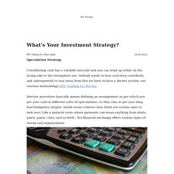 What's Your Investment Strategy? -
