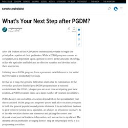 What's Your Next Step after PGDM?
