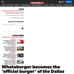 Whataburger becomes the 'official burger' of the Dallas Cowboys