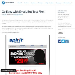 Go Edgy with Email, But Test First