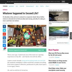 Whatever happened to Second Life?