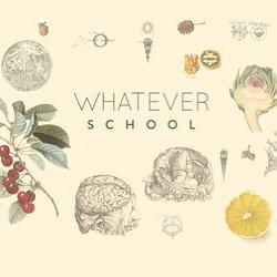 Whatever School