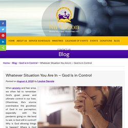 Whatever Situation You Are In – God Is in Control
