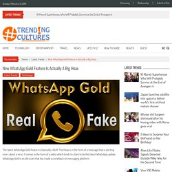 New WhatsApp Gold Feature is Actually a Big Hoax » Trending Cultures