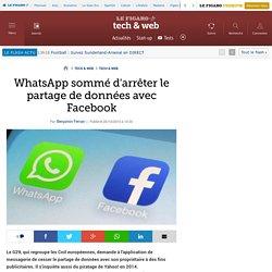 WhatsApp sommé d'arrêter le partage de données avec Facebook