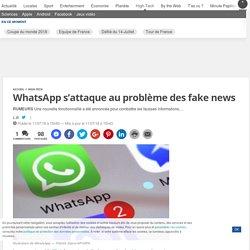 WhatsApp s'attaque au problème des fake news