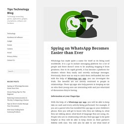 Spying on WhatsApp Becomes Easier than Ever
