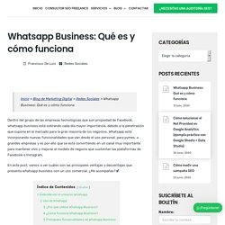 Whatsapp Business: Qué es y cómo funciona