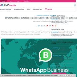 WhatsApp lance Catalogue : un site vitrine et e-commerce pour les petites entreprises
