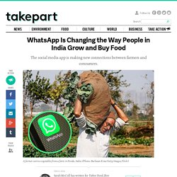 WhatsApp is changing how people grow and buy food in India