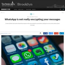 WhatsApp is not really encrypting your messages