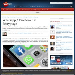 Whatsapp / Facebook : le décryptage - ZDNet
