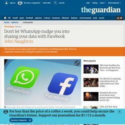 Don't let WhatsApp nudge you into sharing your data with Facebook
