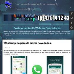 WhatsApp no para de lanzar novedades. - DISEÑO WEB
