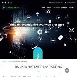Bulk Whatsapp Marketing Company - VR Digitech