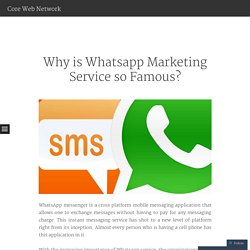 Why is Whatsapp Marketing Service so Famous?