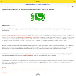 Your WhatsApp messages may not be private: Here's how to secure them Tech2 Mobile