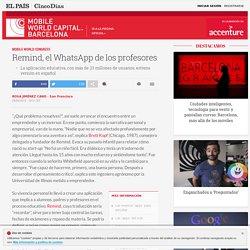 MWC 2015: Remind, el WhatsApp de los profesores