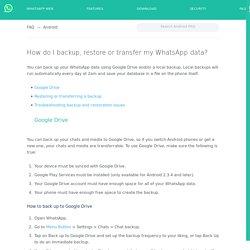 FAQ - How do I backup, restore or transfer my WhatsApp data?