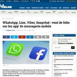 WhatsApp, Line, Viber, Snapchat : vent de folie sur les app' de messagerie mobile