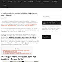 Whatsapp iPhone Verification Code not Received: [Best Solution]