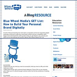 Blue Wheel Media's GET List: How to Build Your Personal Brand Digitally
