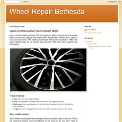 Types of Wheels and How to Repair Them.