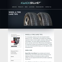 Wheel & Tire Care Tips - Kwicksilver Wheel Repair
