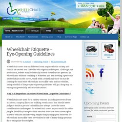 Wheelchair Etiquette – Eye-Opening Guidelines