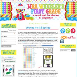 Mrs. Wheeler's First Grade Tidbits: Starting Guided Reading