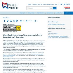 WheelTug(R) System Saves Time, Improves Safety of Ground Aircraft Operations