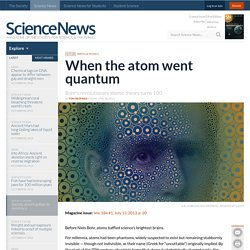 When the atom went quantum