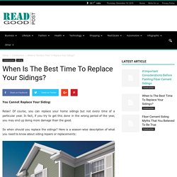 When Is The Best Time To Replace Your Sidings
