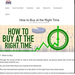 When to Buy Stocks, How to Buy Stocks at the Right Time