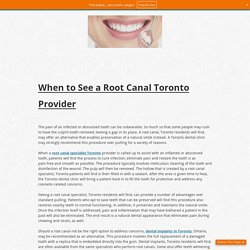 When to See a Root Canal Toronto Provider