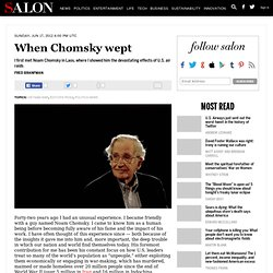 When Chomsky wept